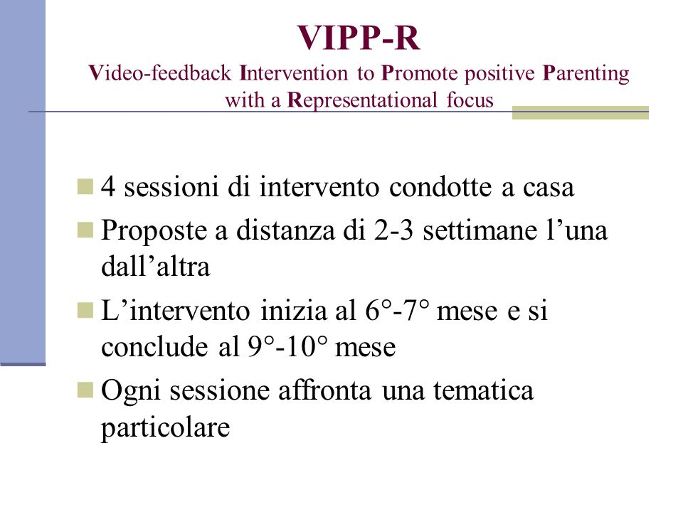 VIPP-R Video-feedback Intervention to Promote positive Parenting with a Representational focus