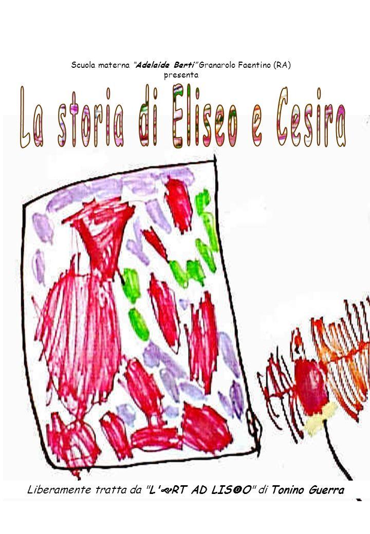 La storia di Eliseo e Cesira