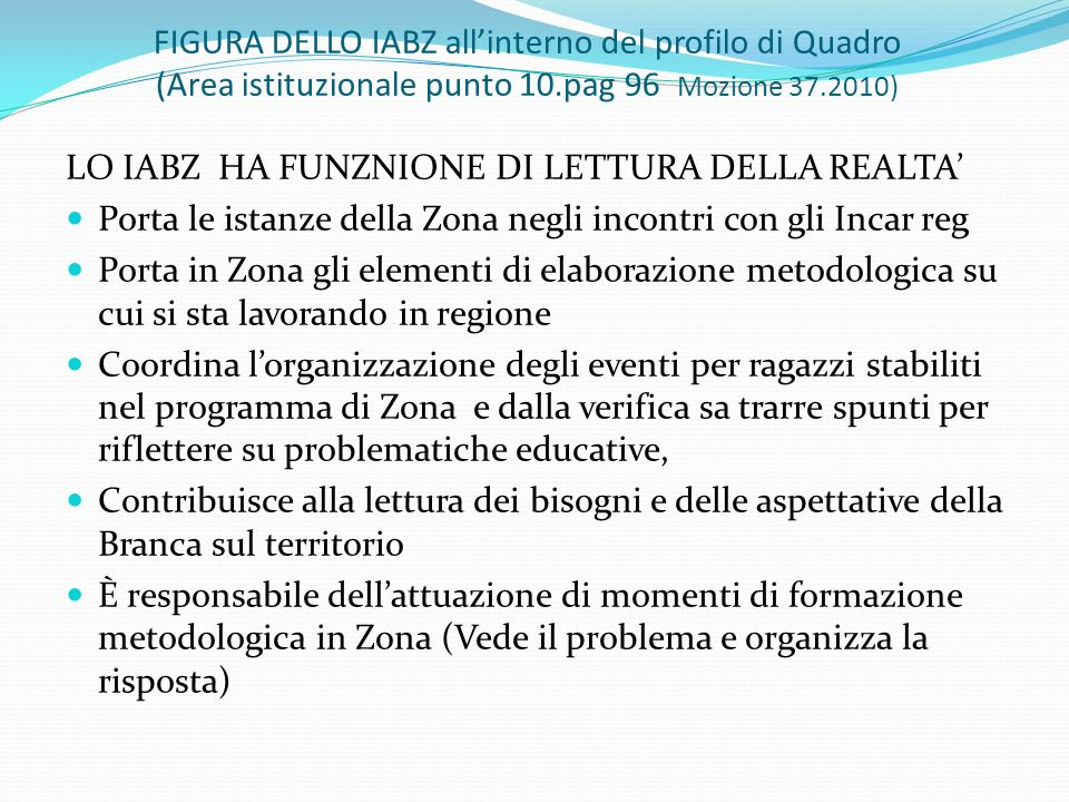 FIGURA DELLO IABZ all'interno del profilo di Quadro (Area istituzionale punto 10.pag 96 Mozione 37.2010)