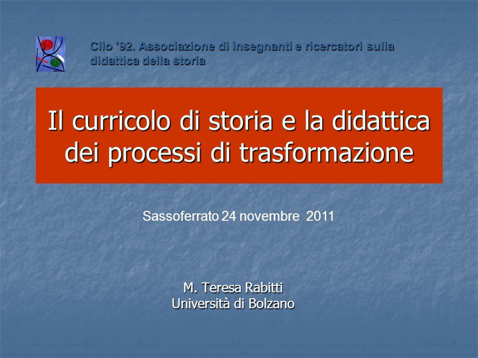 Il curricolo di storia e la didattica dei processi di trasformazione