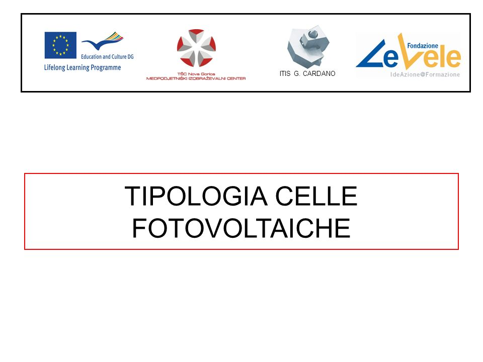 TIPOLOGIA CELLE FOTOVOLTAICHE