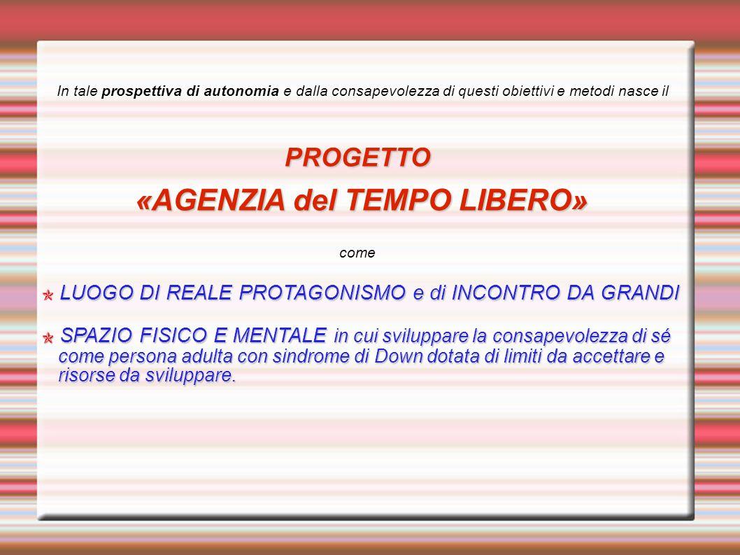 «AGENZIA del TEMPO LIBERO»