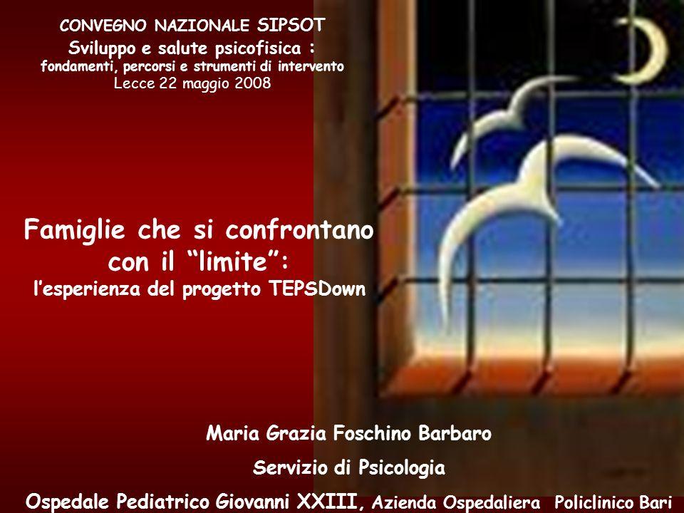 Maria Grazia Foschino Barbaro Servizio di Psicologia