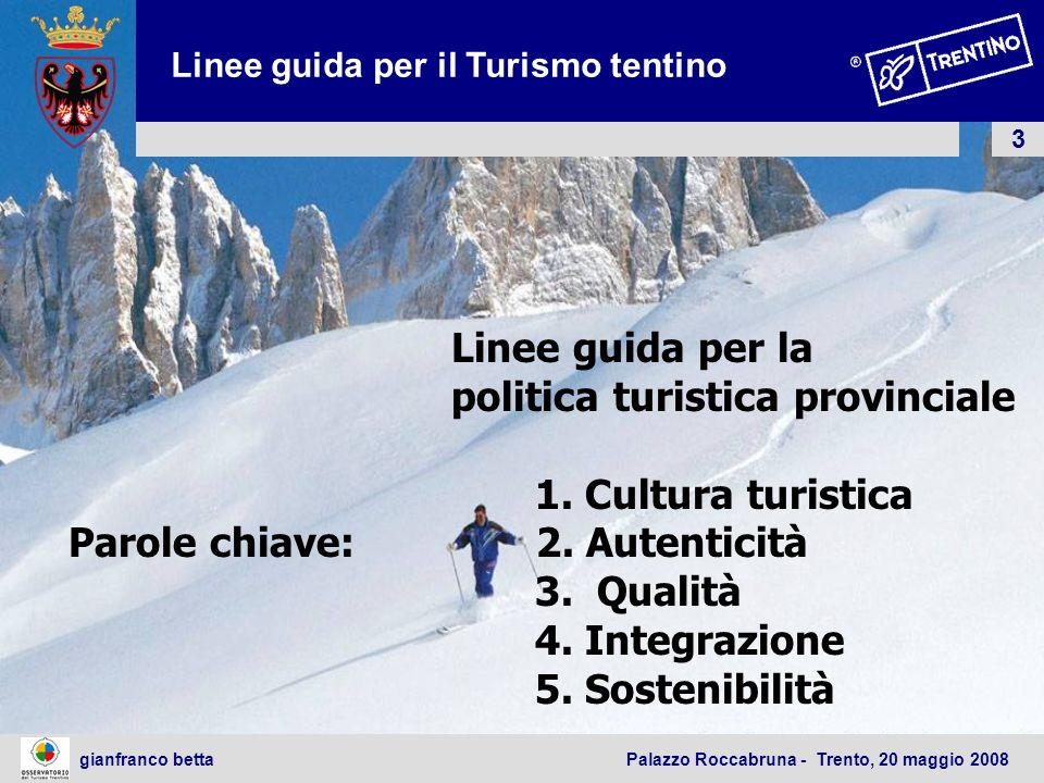 politica turistica provinciale 1. Cultura turistica