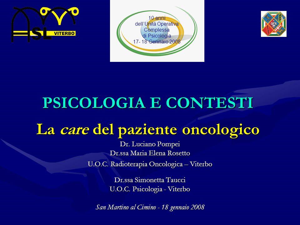 PSICOLOGIA E CONTESTI La care del paziente oncologico