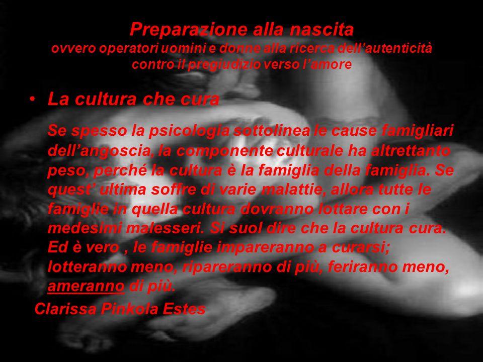 Preparazione alla nascita ovvero operatori uomini e donne alla ricerca dell'autenticità contro il pregiudizio verso l'amore