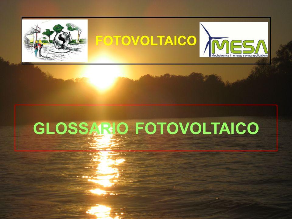 GLOSSARIO FOTOVOLTAICO