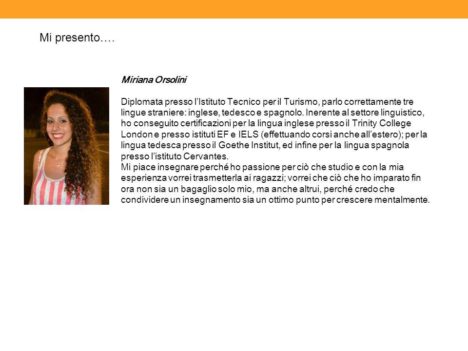 Mi presento…. Miriana Orsolini