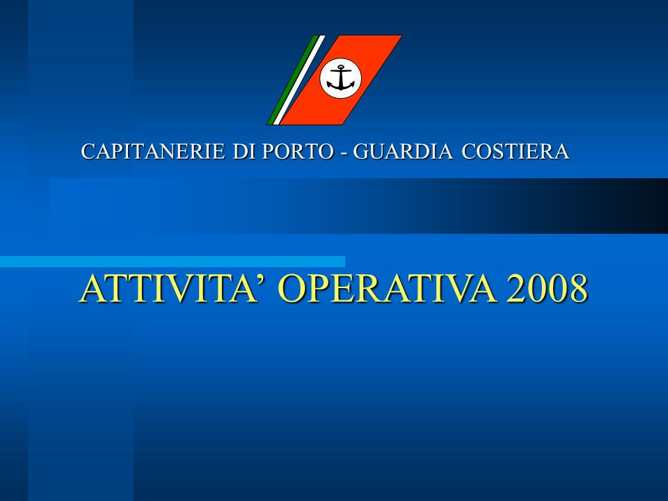 CAPITANERIE DI PORTO - GUARDIA COSTIERA