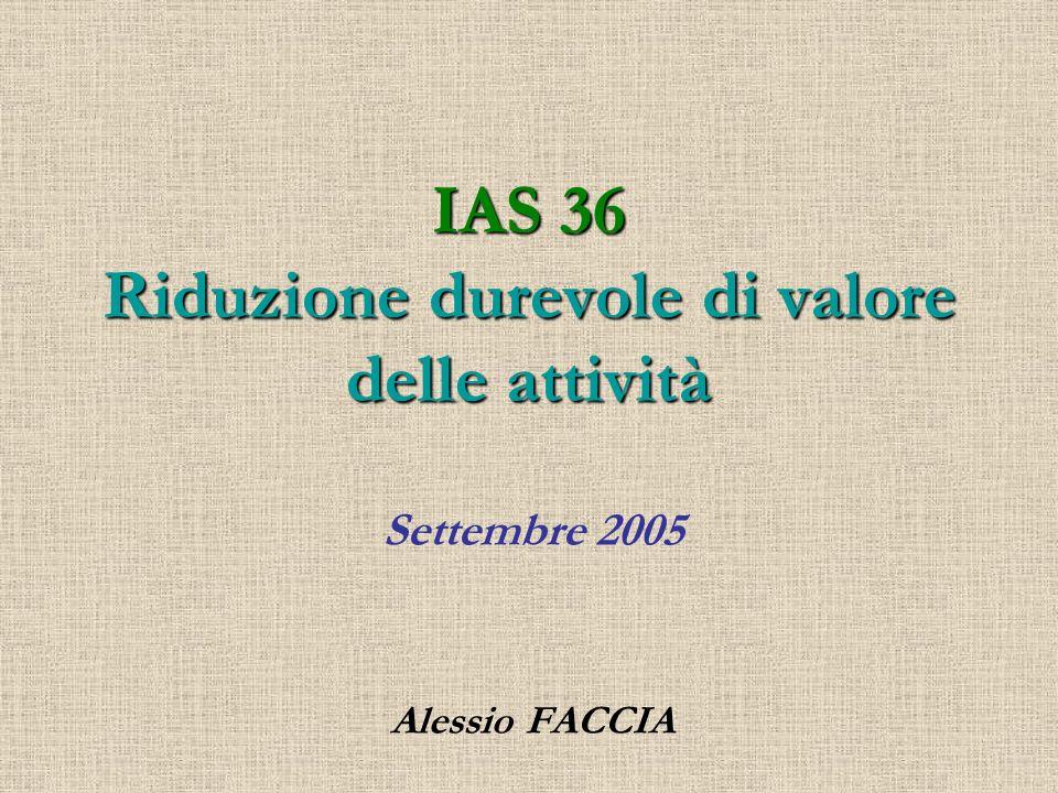 IAS 36 Riduzione durevole di valore delle attività