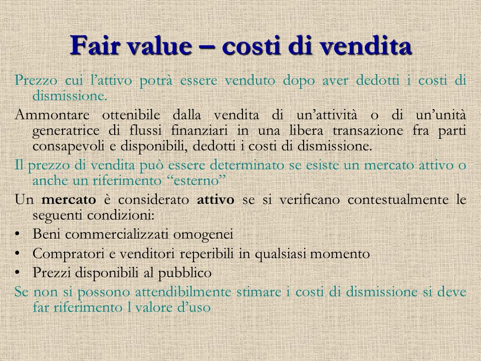 Fair value – costi di vendita