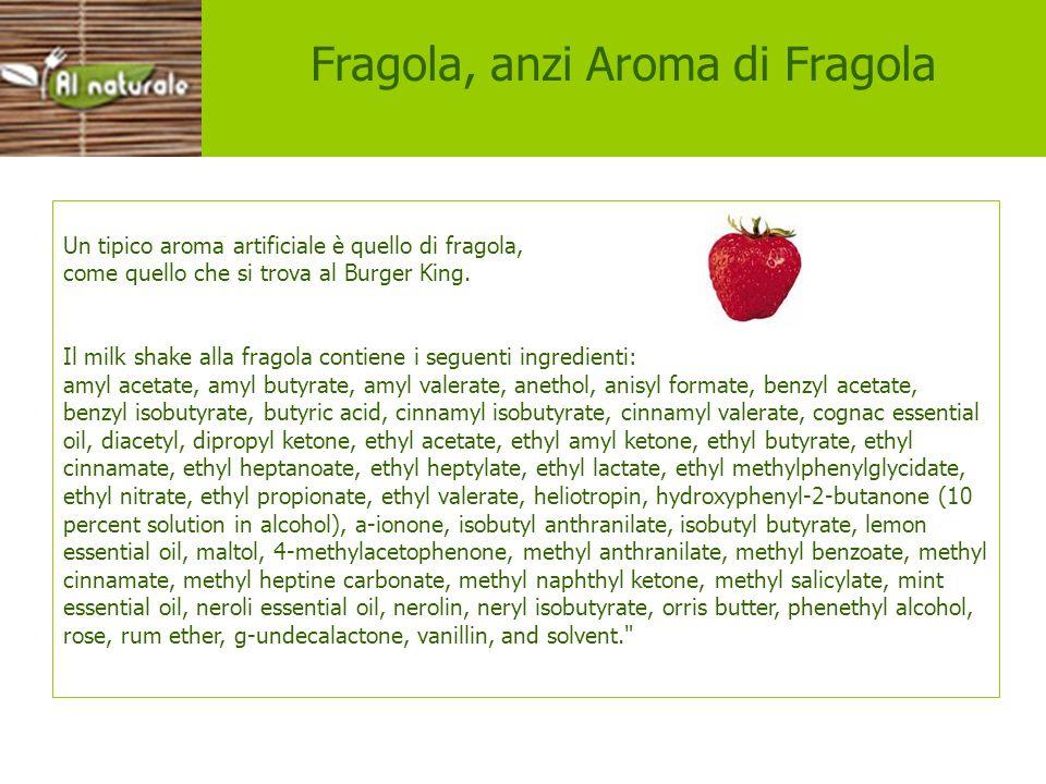 Fragola, anzi Aroma di Fragola