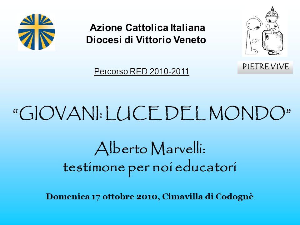 Azione Cattolica Italiana testimone per noi educatori