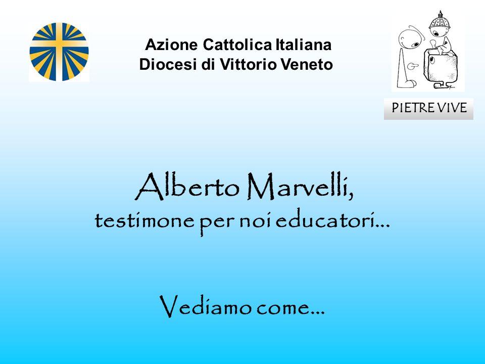 Azione Cattolica Italiana testimone per noi educatori...