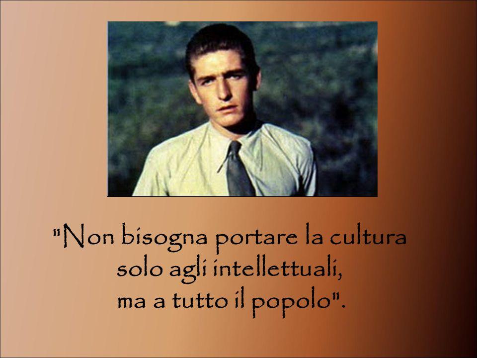 Non bisogna portare la cultura solo agli intellettuali,