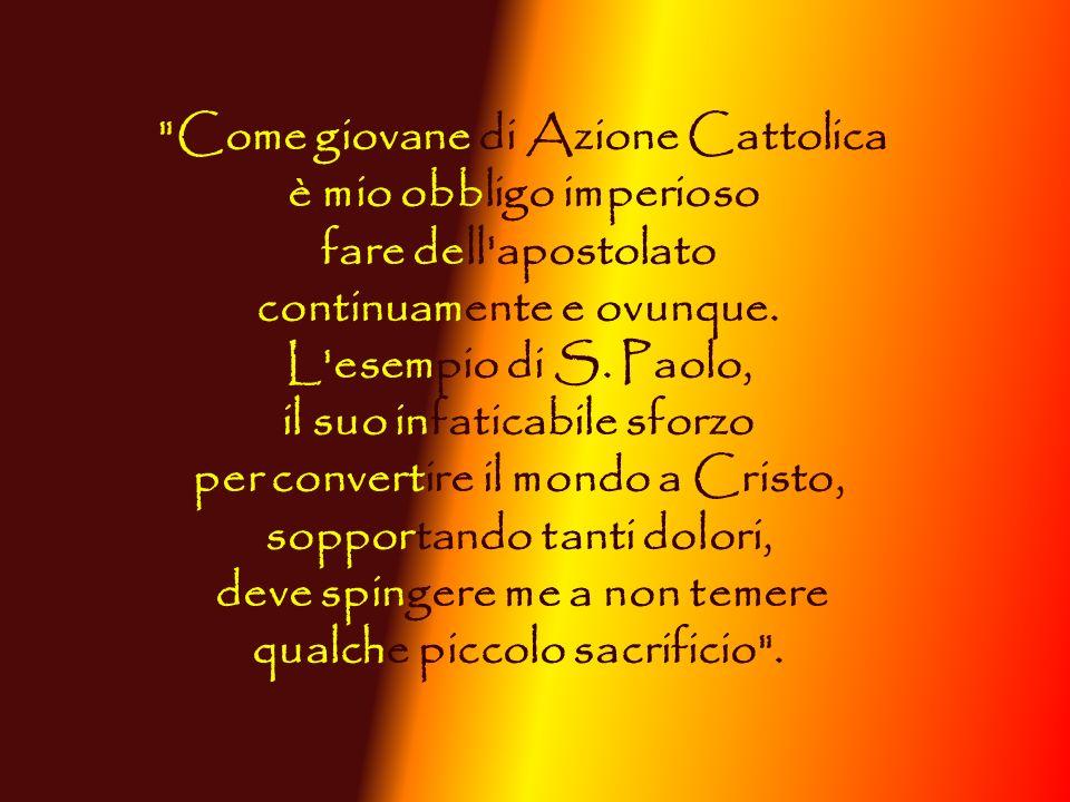 Come giovane di Azione Cattolica è mio obbligo imperioso