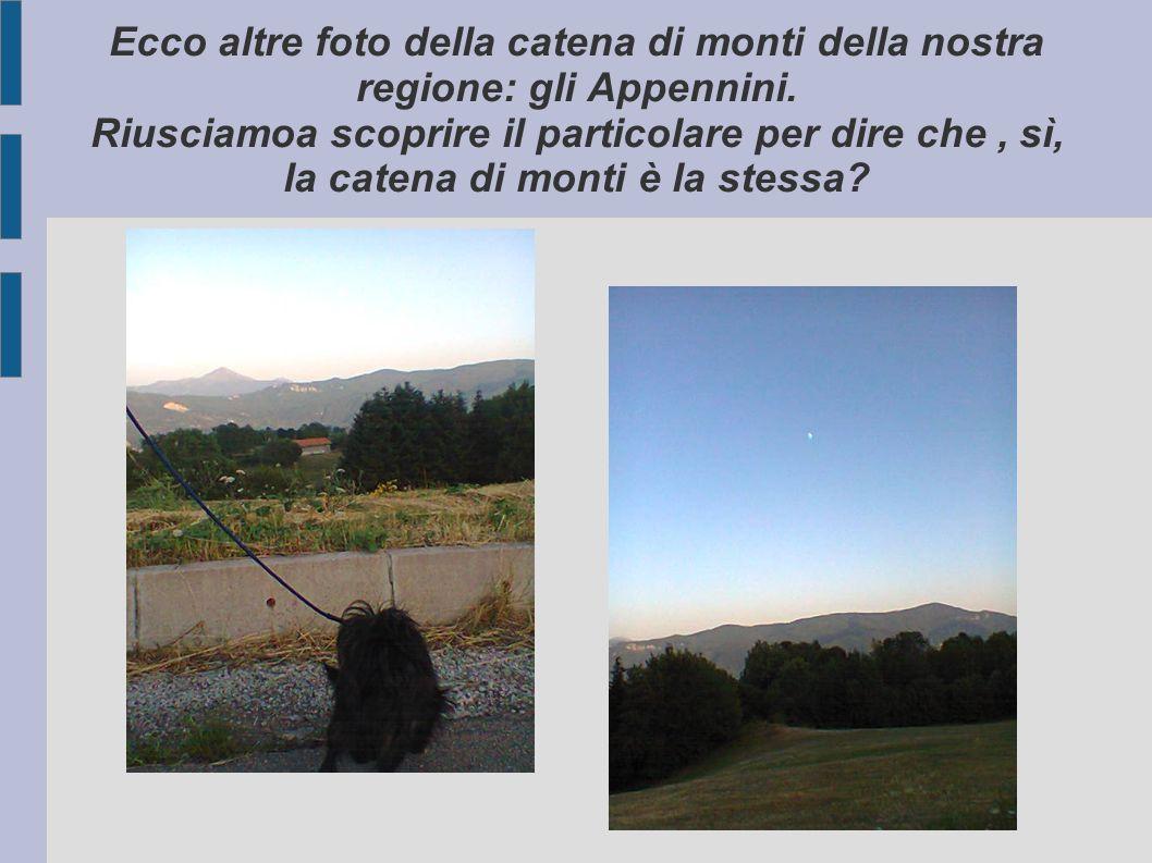 Ecco altre foto della catena di monti della nostra regione: gli Appennini.