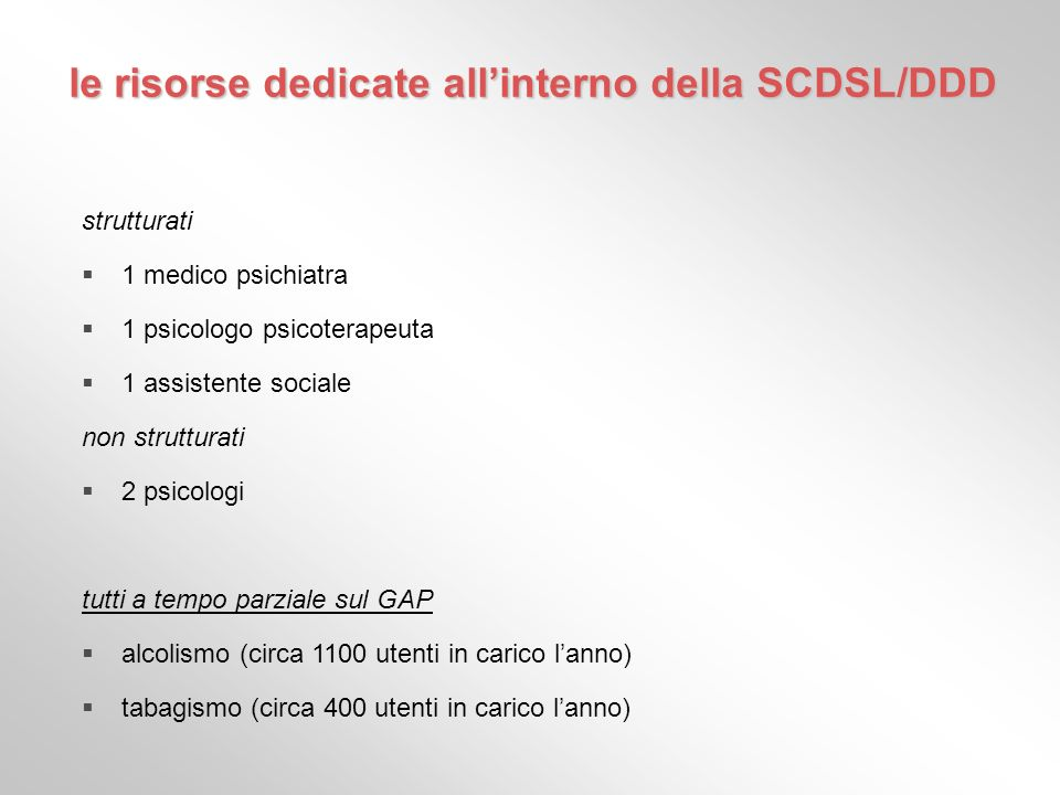 le risorse dedicate all'interno della SCDSL/DDD