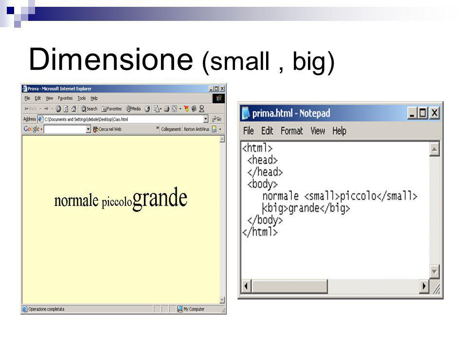 Dimensione (small , big)