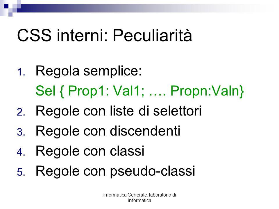 CSS interni: Peculiarità