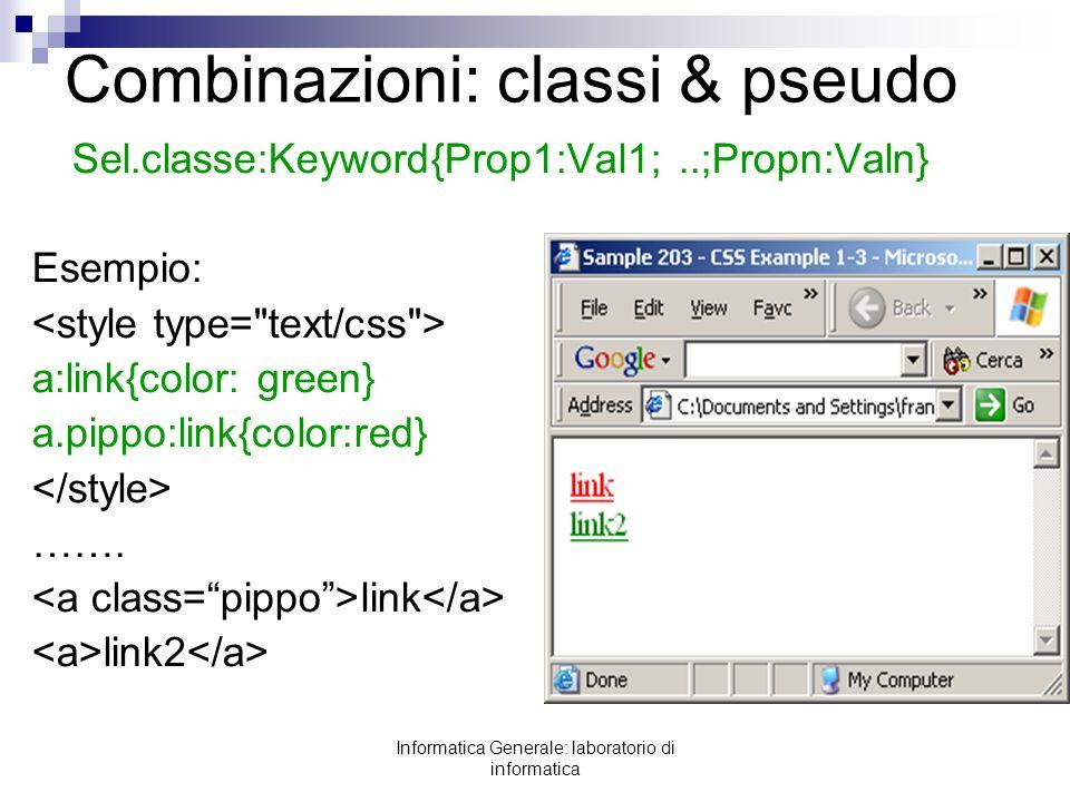 Combinazioni: classi & pseudo