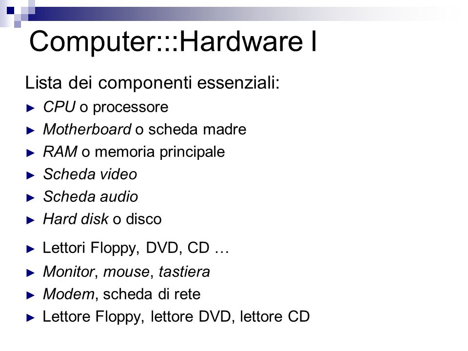 Computer:::Hardware I