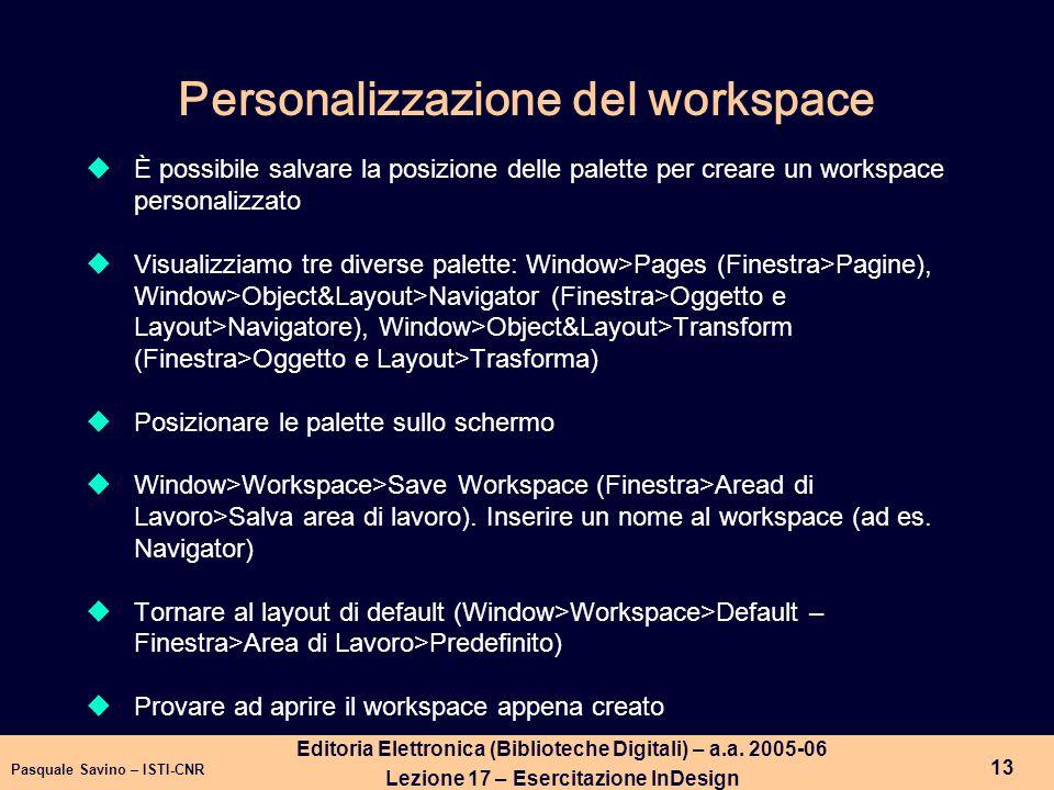 Personalizzazione del workspace