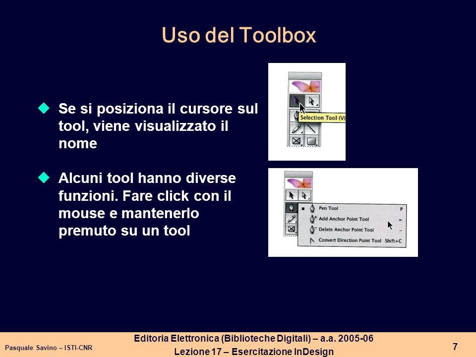 Uso del Toolbox Se si posiziona il cursore sul tool, viene visualizzato il nome.