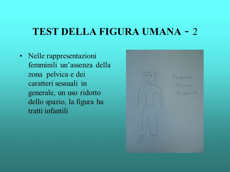 TEST DELLA FIGURA UMANA - 2