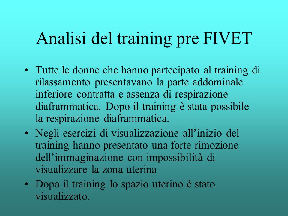 Analisi del training pre FIVET