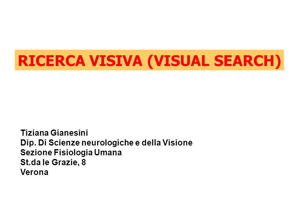 RICERCA VISIVA (VISUAL SEARCH)