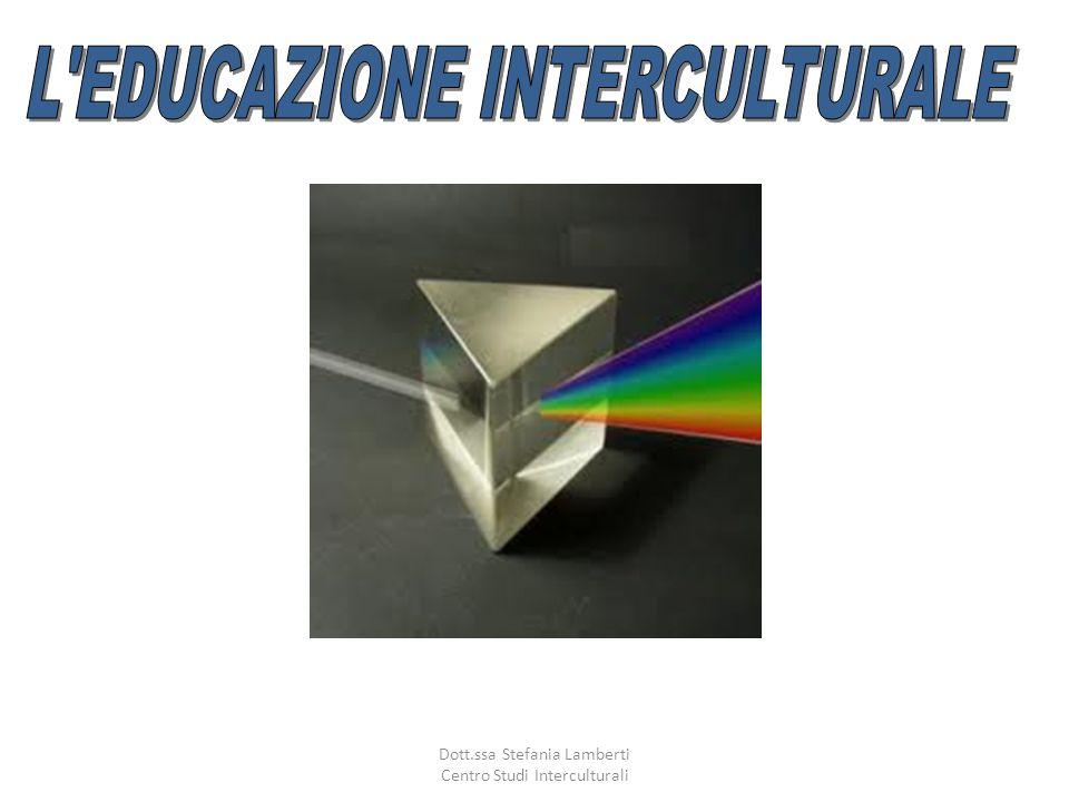 L EDUCAZIONE INTERCULTURALE