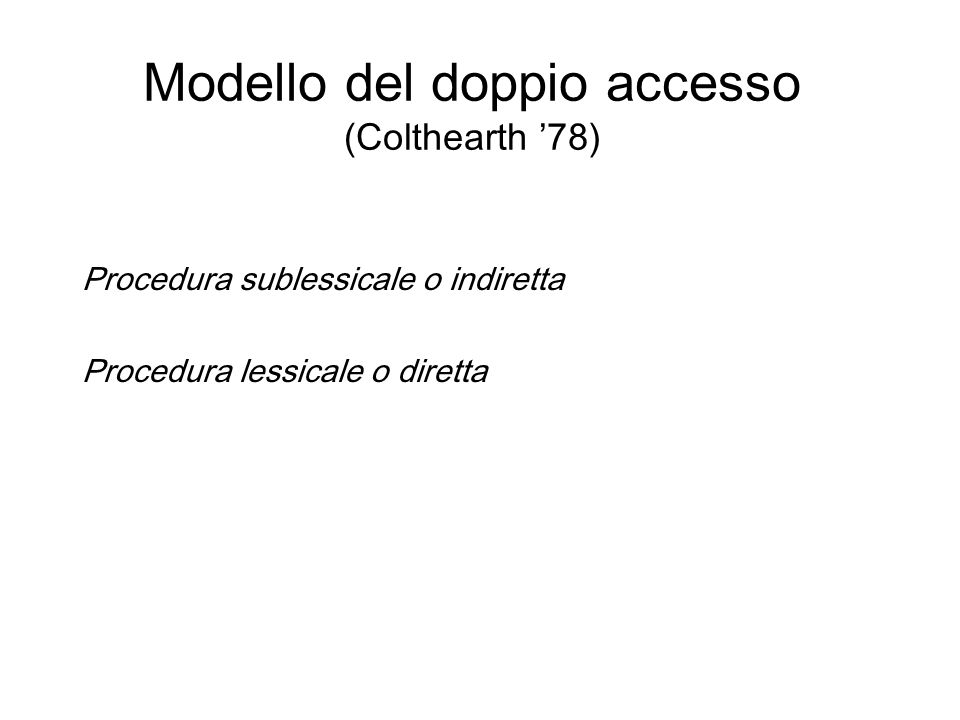 Modello del doppio accesso (Colthearth '78)