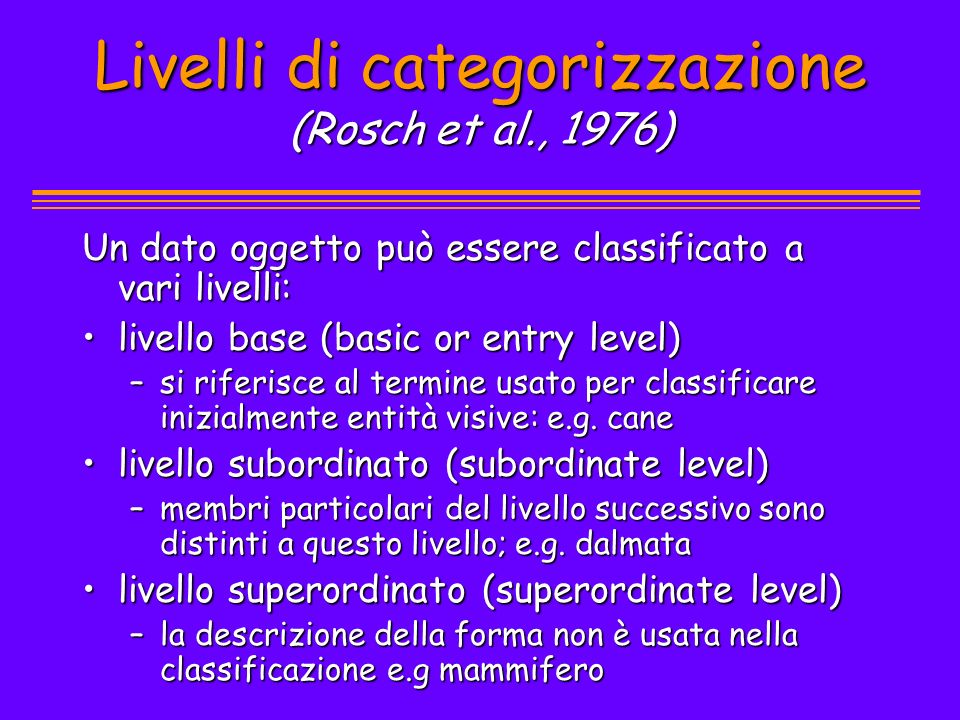 Livelli di categorizzazione (Rosch et al., 1976)