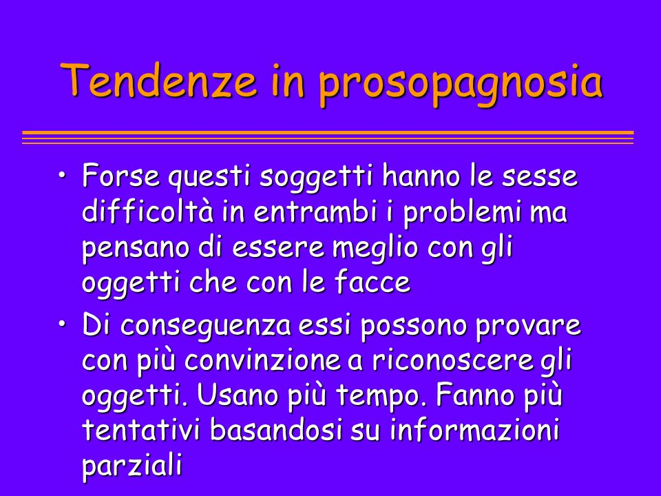 Tendenze in prosopagnosia