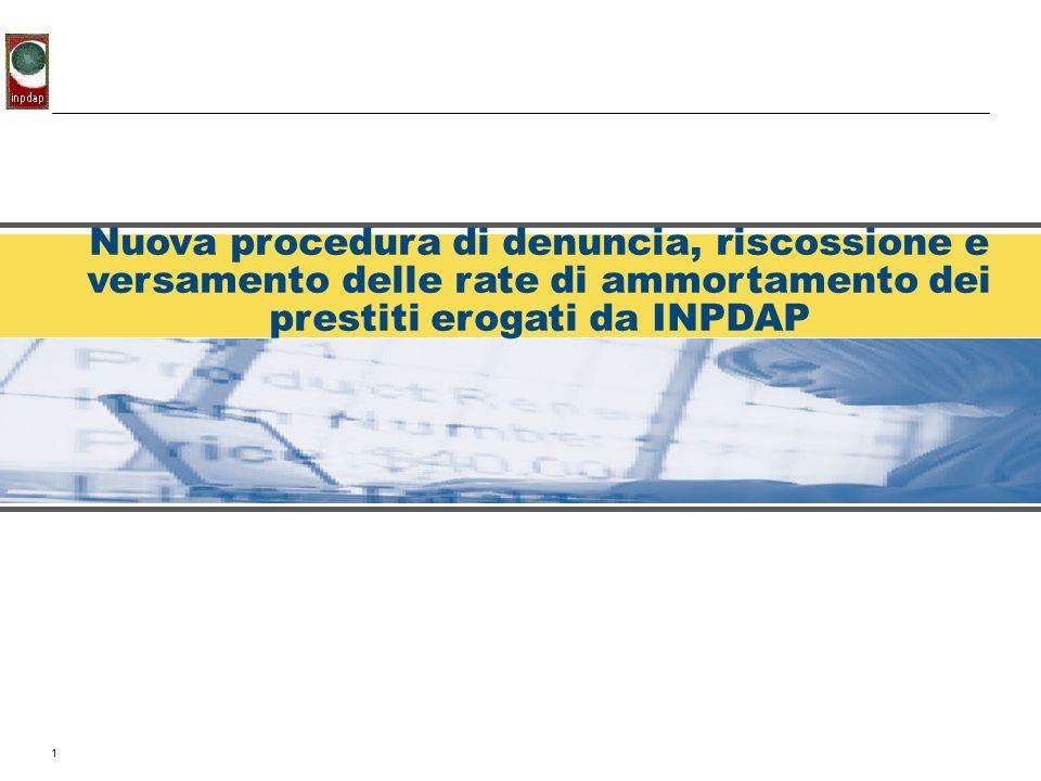 Nuova procedura di denuncia, riscossione e versamento delle rate di ammortamento dei prestiti erogati da INPDAP
