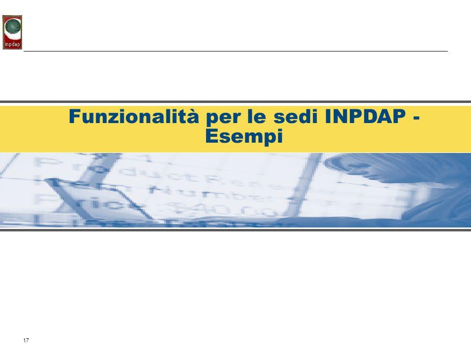 Funzionalità per le sedi INPDAP - Esempi