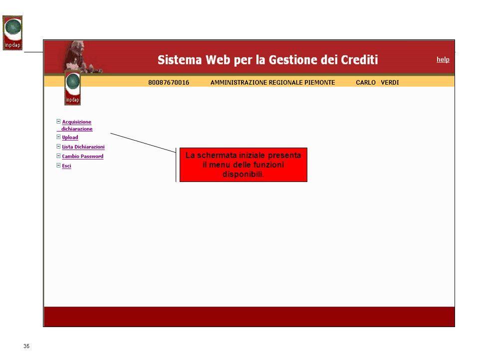 La schermata iniziale presenta il menu delle funzioni disponibili.