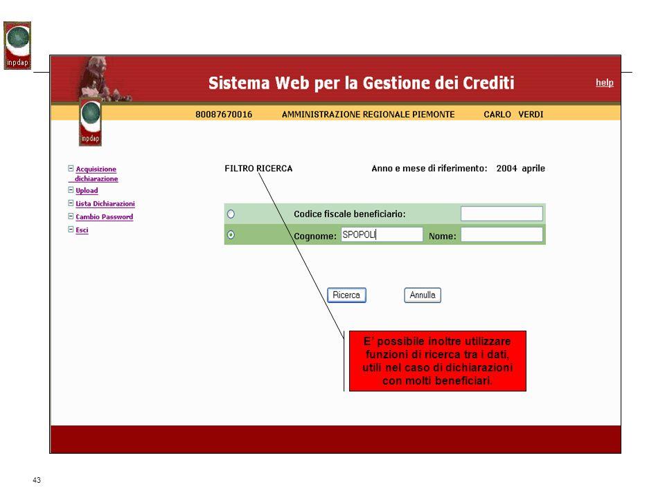 E' possibile inoltre utilizzare funzioni di ricerca tra i dati, utili nel caso di dichiarazioni con molti beneficiari.