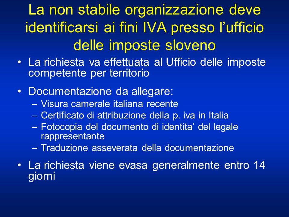 La non stabile organizzazione deve identificarsi ai fini IVA presso l'ufficio delle imposte sloveno
