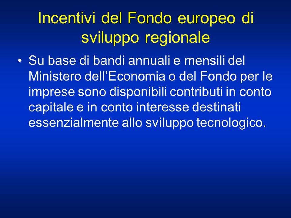 Incentivi del Fondo europeo di sviluppo regionale