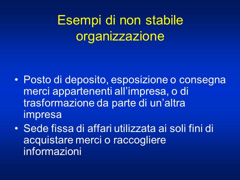 Esempi di non stabile organizzazione