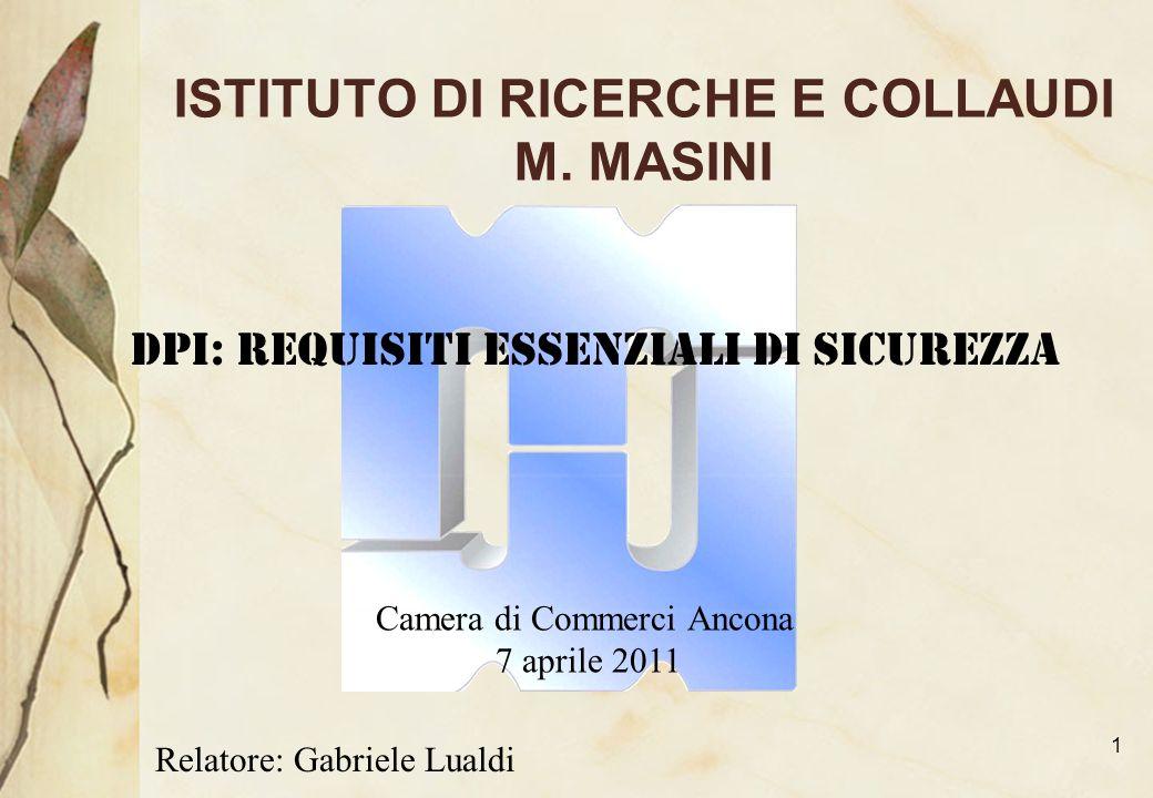 ISTITUTO DI RICERCHE E COLLAUDI M. MASINI