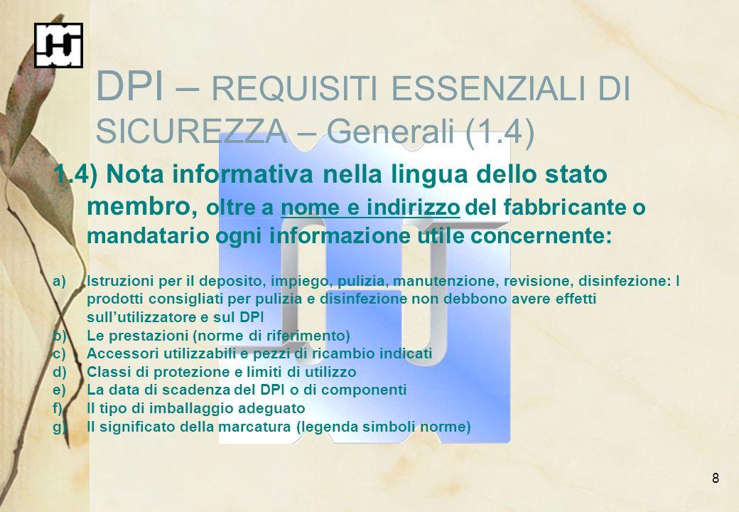 DPI – REQUISITI ESSENZIALI DI SICUREZZA – Generali (1.4)