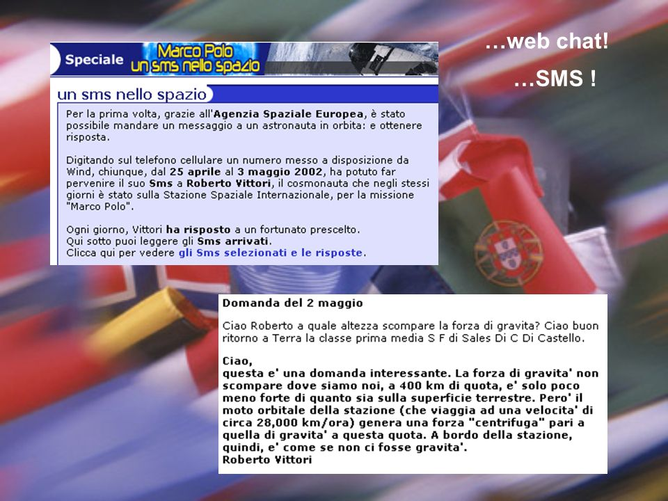 …web chat! …SMS !