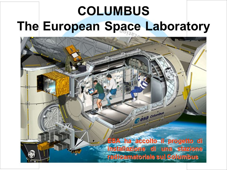 COLUMBUS The European Space Laboratory