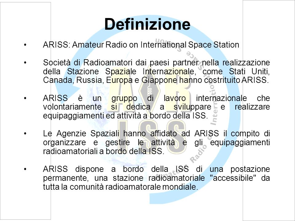 Definizione ARISS: Amateur Radio on International Space Station