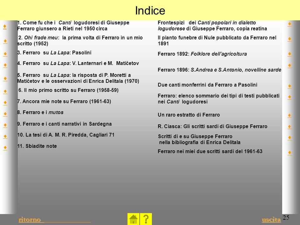 Indice ♦ 1. Come fu che i Canti logudoresi di Giuseppe Ferraro giunsero a Rieti nel 1950 circa.