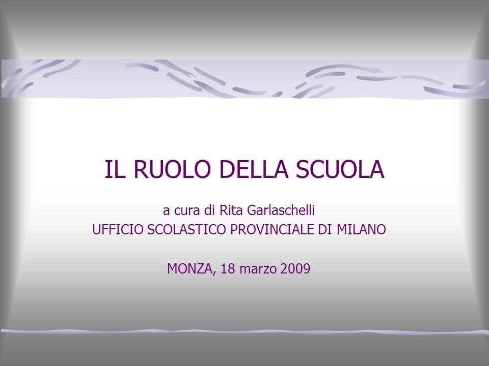 IL RUOLO DELLA SCUOLA a cura di Rita Garlaschelli