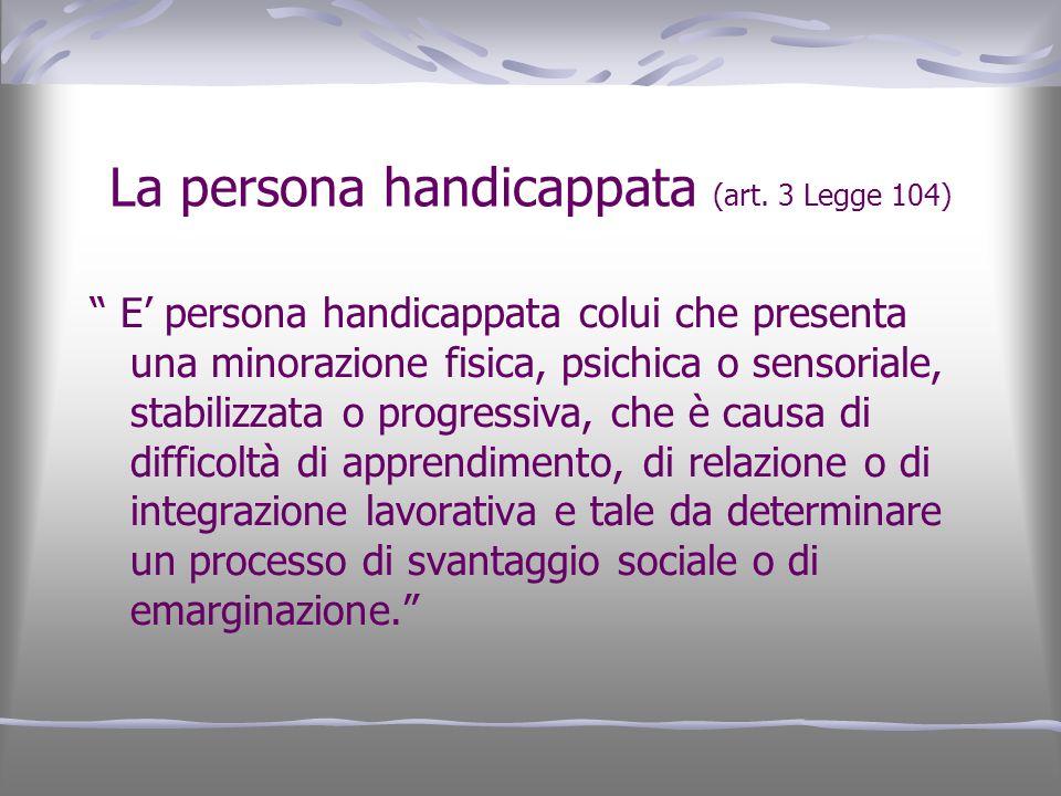 La persona handicappata (art. 3 Legge 104)